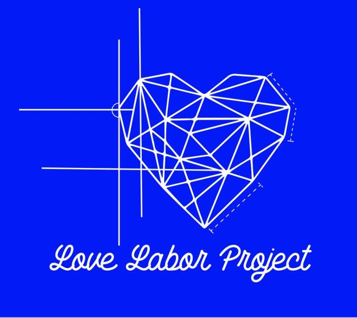 Love Labor Project